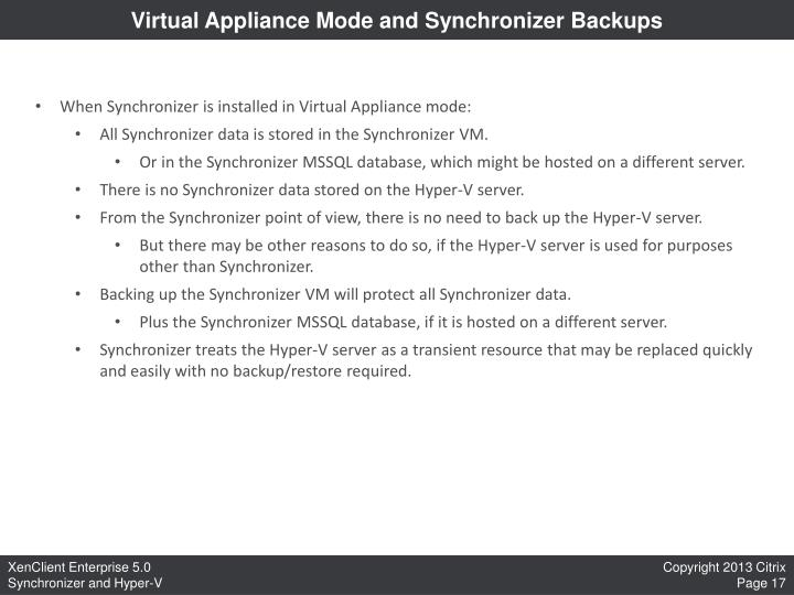 Virtual Appliance Mode and Synchronizer Backups