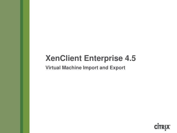 virtual machine import and export n.