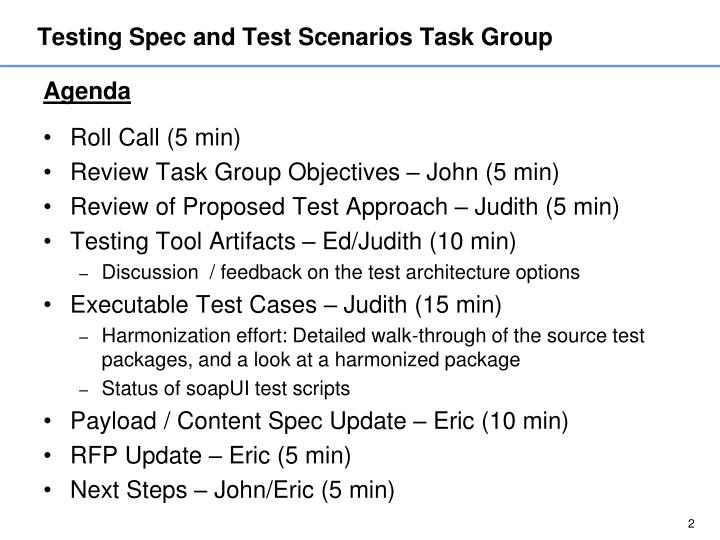 Testing spec and test scenarios task group