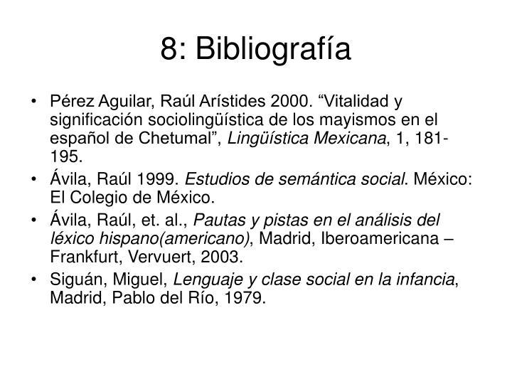 8: Bibliografía