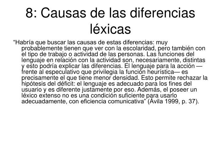 8: Causas de las diferencias léxicas