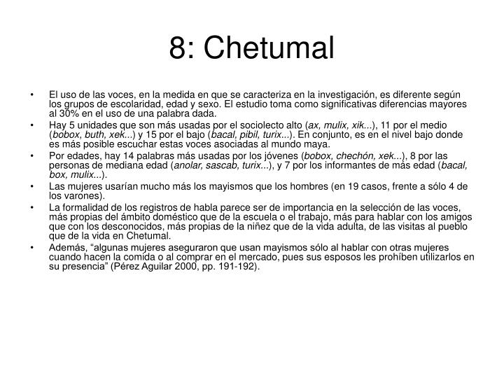 8: Chetumal