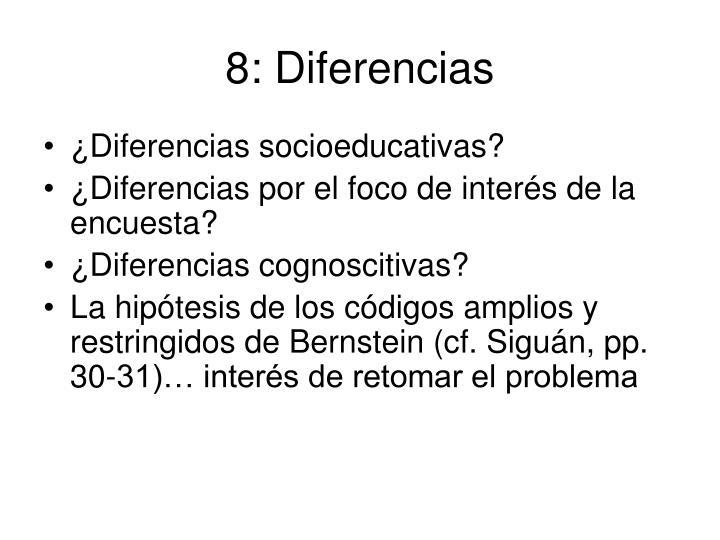 8: Diferencias