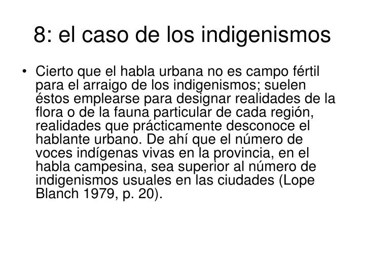 8: el caso de los indigenismos