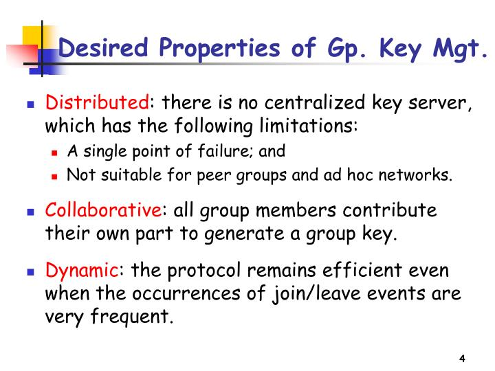 Desired Properties of Gp. Key Mgt.