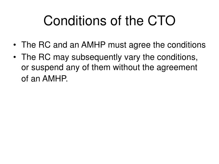 Conditions of the CTO