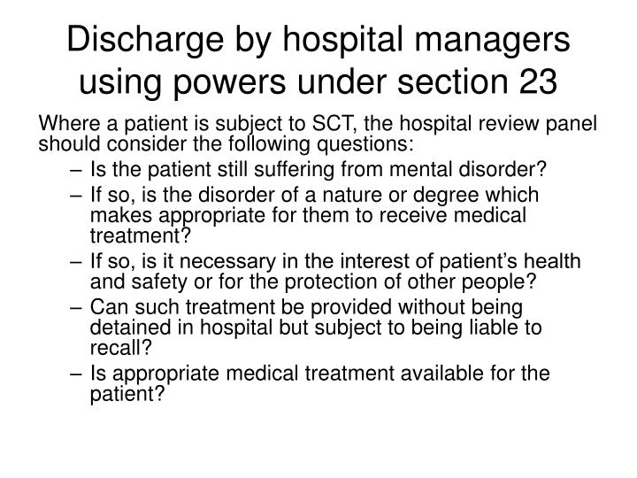 Discharge by hospital managers using powers under section 23