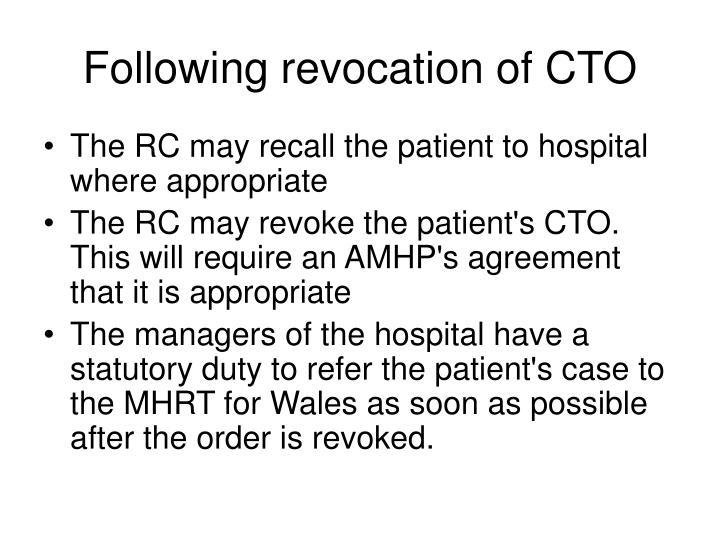 Following revocation of CTO