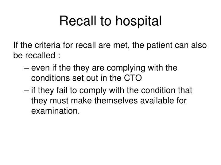 Recall to hospital