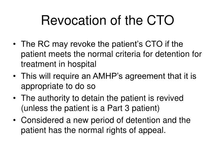 Revocation of the CTO