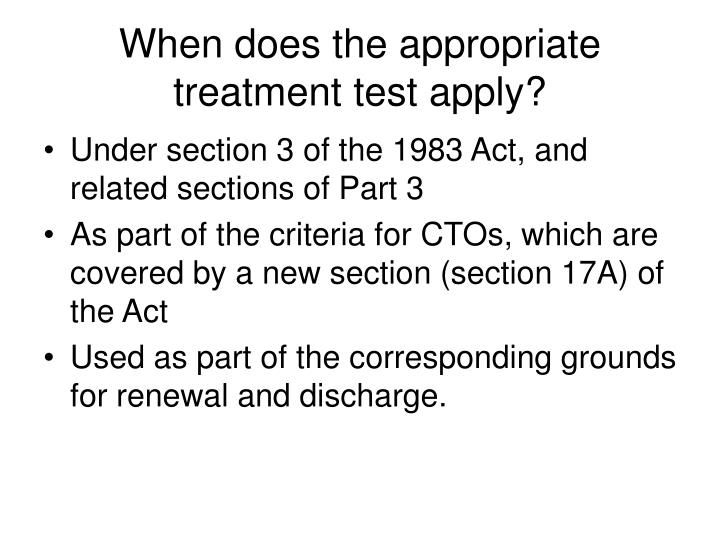 When does the appropriate treatment test apply?