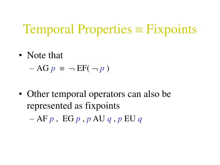 Temporal Properties