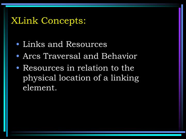 XLink Concepts: