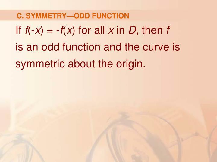 C. SYMMETRY—ODD FUNCTION