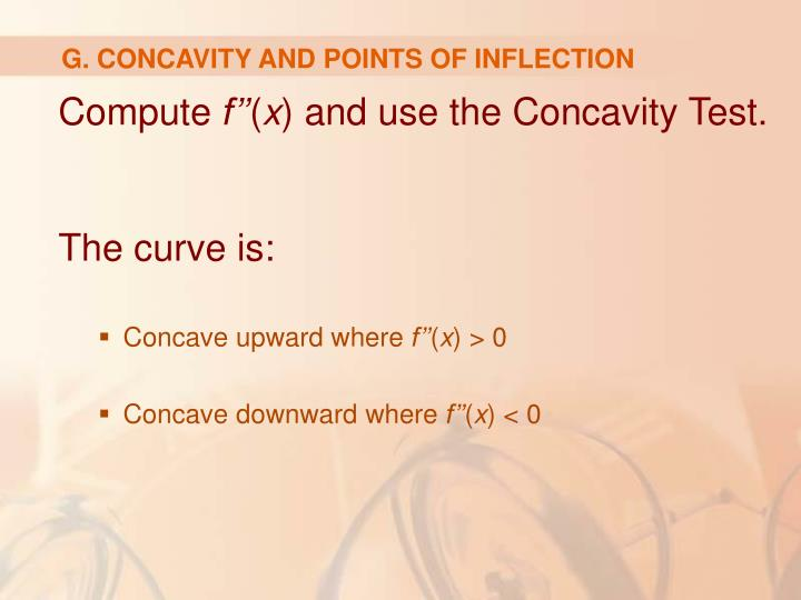 G. CONCAVITY AND POINTS OF INFLECTION