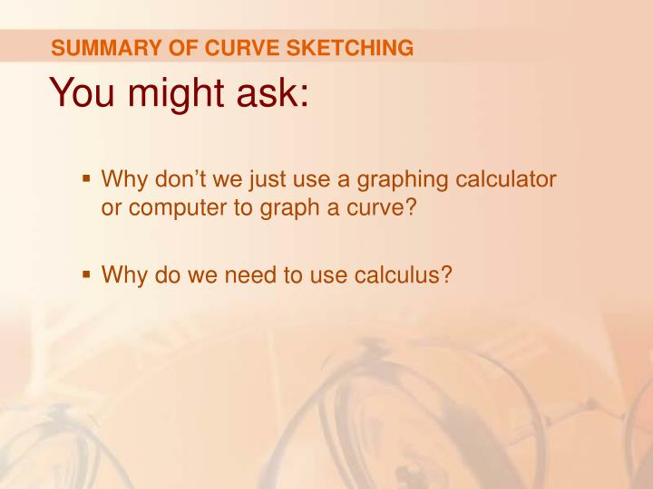 SUMMARY OF CURVE SKETCHING