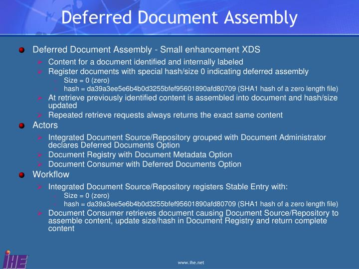 Deferred Document Assembly