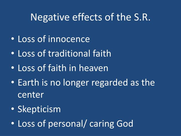 Negative effects of the S.R.