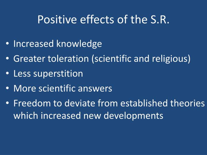 Positive effects of the S.R.