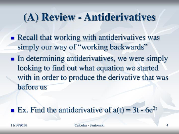 (A) Review - Antiderivatives