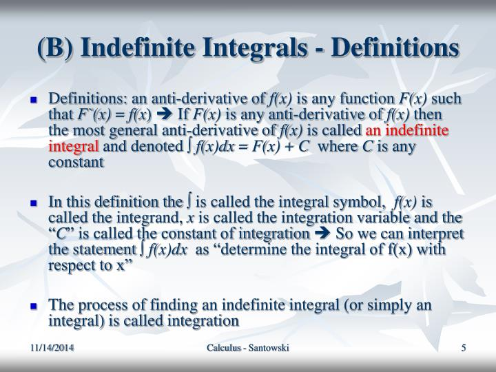 (B) Indefinite Integrals - Definitions