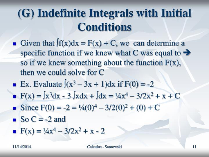 (G) Indefinite Integrals with Initial Conditions