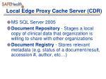 local edge proxy cache server cdr
