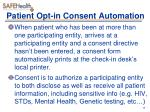 patient opt in consent automation