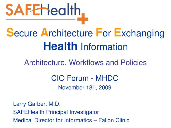 s ecure a rchitecture f or e xchanging health information n.