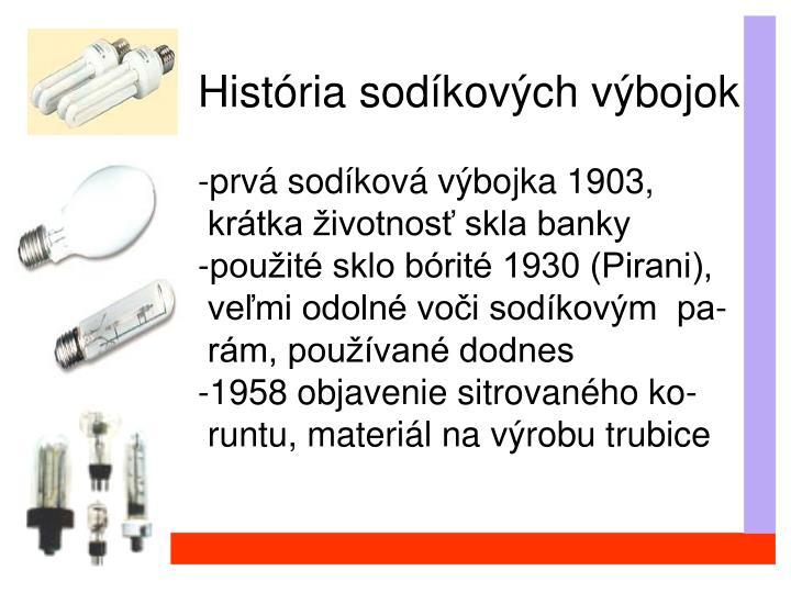 História sodíkových výbojok: