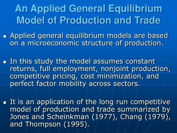 An Applied General Equilibrium Model of Production and Trade