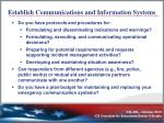 establish communications and information systems