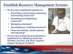 establish resource management systems