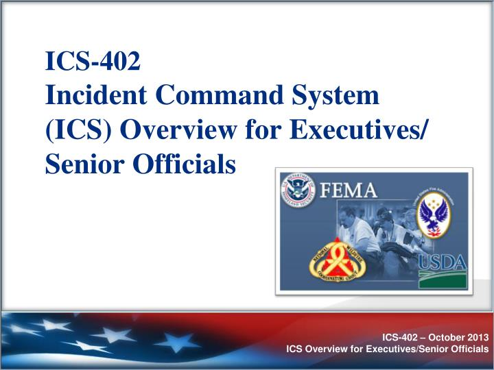ics 402 incident command system ics overview for executives senior officials n.