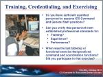 training credentialing and exercising