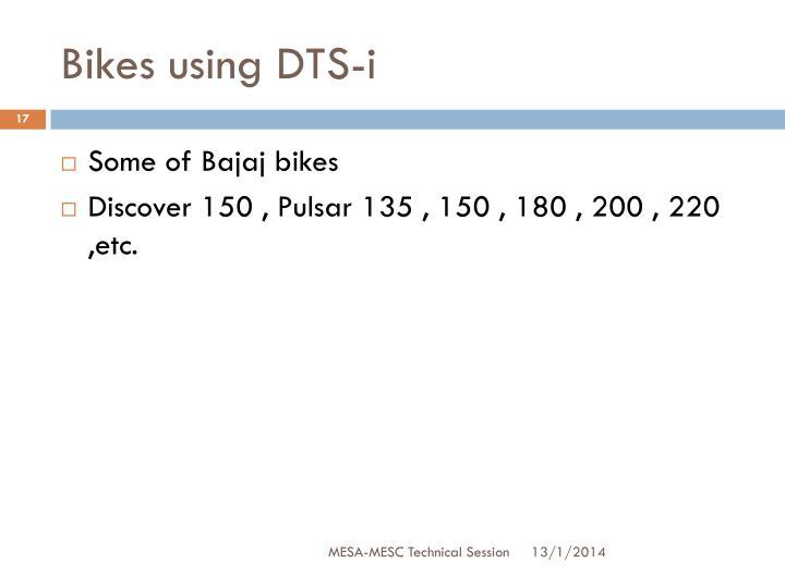 Bikes using DTS-i