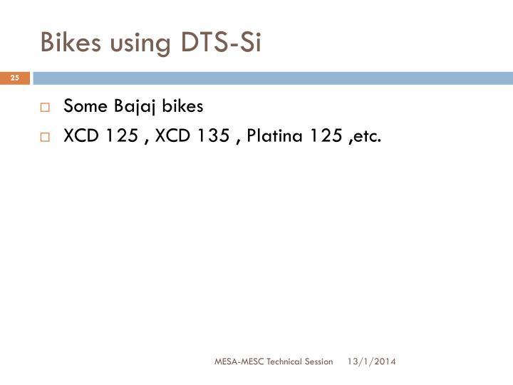 Bikes using DTS-Si