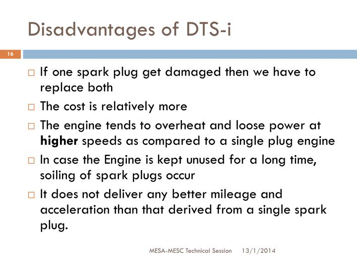 Disadvantages of DTS-i