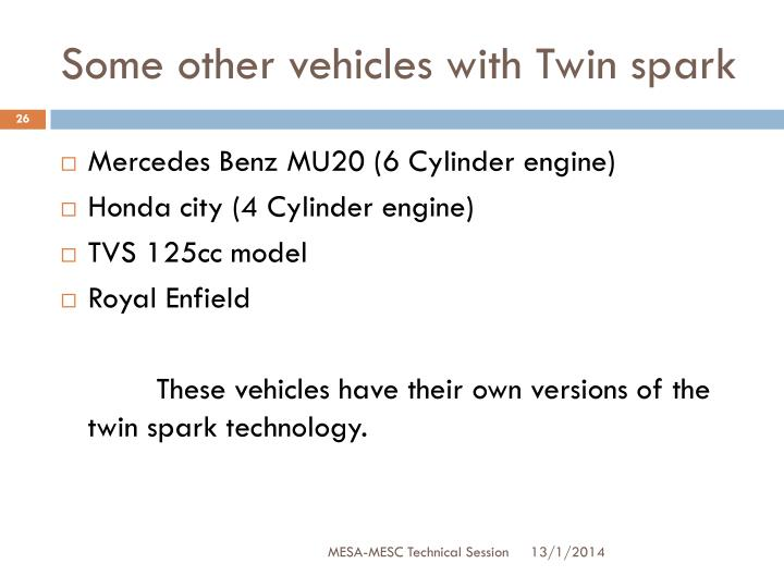 Some other vehicles with Twin spark