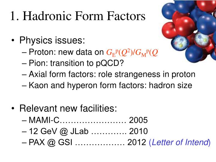 1. Hadronic Form Factors