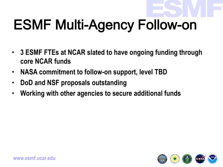 ESMF Multi-Agency Follow-on
