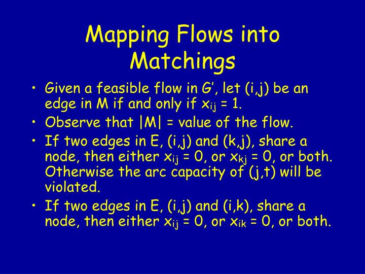 Mapping Flows into Matchings
