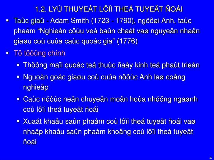 1.2. LYÙ THUYEÁT LÔÏI THEÁ TUYEÄT ÑOÁI