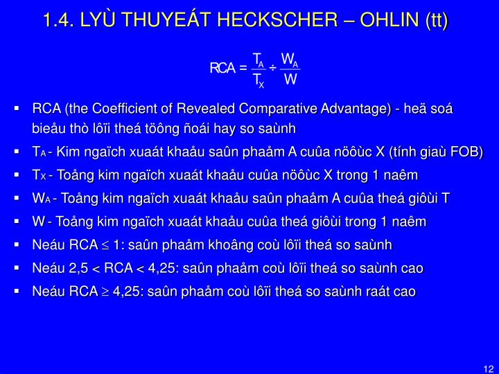 1.4. LYÙ THUYEÁT HECKSCHER – OHLIN (tt)