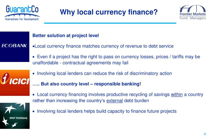Why local currency finance?