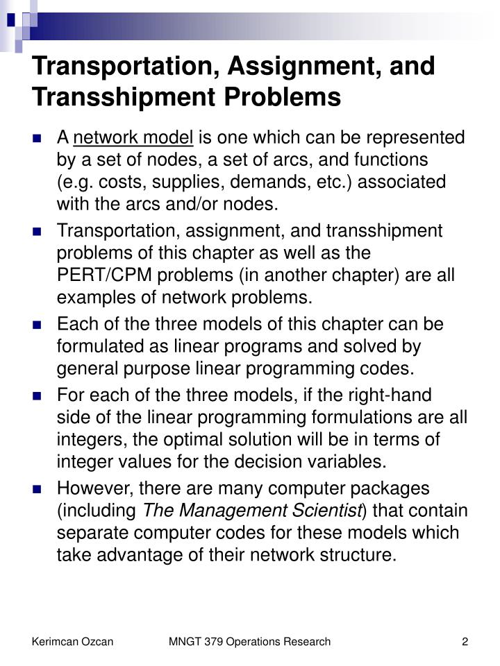 Transportation assignment and transshipment problems1