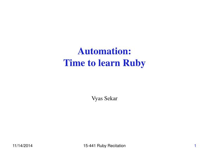 automation time to learn ruby n.