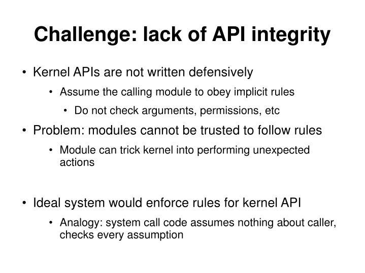 Challenge: lack of API integrity
