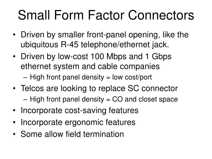 Small Form Factor Connectors