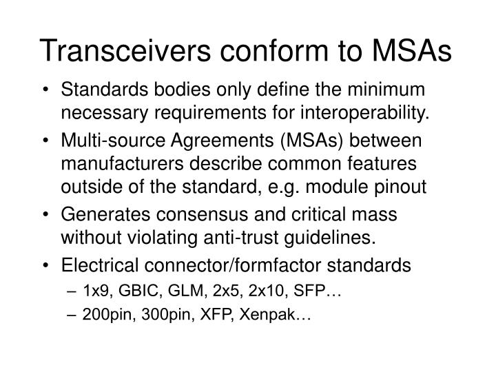 Transceivers conform to MSAs
